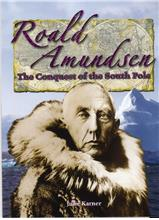 Roald Amundsen: The Conquest of the South Pole - PB