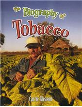The Biography of Tobacco - HC