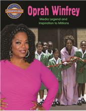 Oprah Winfrey: Media Legend and Inspiration to Millions - PB