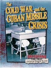 The Cold War and the Cuban Missile Crisis - PB