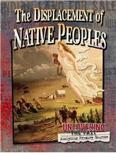 The Displacement of Native Peoples - PB