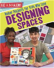 Maker Projects for Kids Who Love Designing Spaces - PB