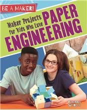 Maker Projects for Kids Who Love Paper Engineering - PB