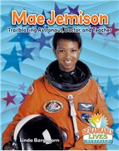 Mae Jemison: Trailblazing Astronaut, Doctor, and Teacher - HC
