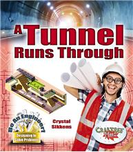 A Tunnel Runs Through - HC