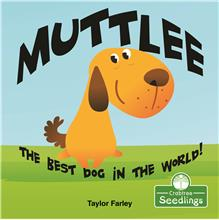 Muttlee: The Best Dog in the World! - HC