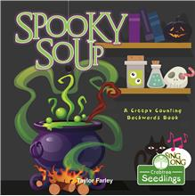 Spooky Soup: A Creepy Counting Backwards Book - HC
