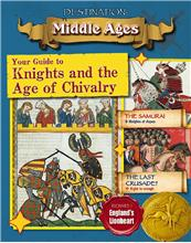 Your Guide to Knights and the Age of Chivalry - PB