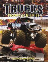 Trucks: Pickups to Big Rigs - HC
