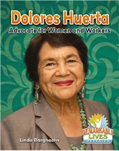 Dolores Huerta: Advocate for Women and Workers - PB