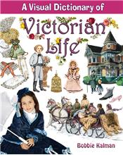 A Visual Dictionary of Victorian Life - HC