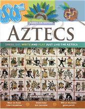Aztecs: Dress, Eat, Write, and Play Just Like the Aztecs - PB