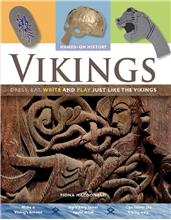 Vikings: Dress, Eat, Write, and Play Just Like the Vikings - PB