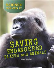 Saving Endangered Plants and Animals - PB
