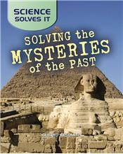 Solving the Mysteries of the Past - PB