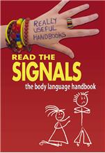 Read the Signals. The Body Language Handbook - HC