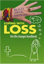 Coping with Loss. The Life Changes Handbook - HC