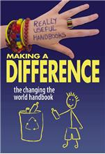 Making a Difference: The Changing the World Handbook - PB