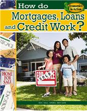 How do Mortgages, Loans, and Credit Work? - HC