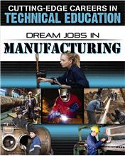 Dream Jobs in Manufacturing - PB