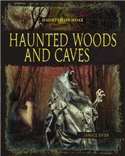 Haunted Woods and Caves - HC