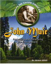 John Muir: Protecting and Preserving the Environment - HC