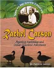 Rachel Carson: Fighting Pesticides and Other Chemical Pollutants - PB
