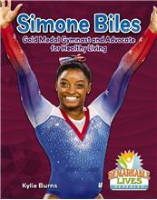 Simone Biles: Gold Medal Gymnast and Advocate for Healthy Living - HC