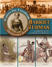 Harriet Tubman: Conductor on the Underground Railroad - HC
