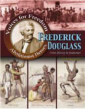 Frederick Douglass: From Slavery to Statesman - PB