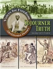 Sojourner Truth: Speaking Up for Freedom - PB
