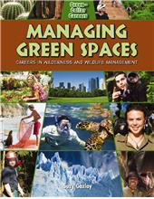 Managing Green Spaces: Careers in Wilderness and Wildlife Management - HC