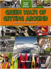 Green Ways of Getting Around: Careers in Transportation - HC