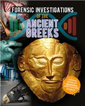 Forensic Investigations of the Ancient Greeks - PB