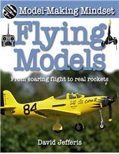 Flying Models: From Soaring Flight to Real Rockets - PB