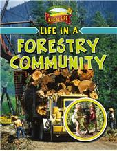 Life in a Forestry Community - HC