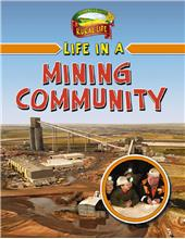 Life in a Mining Community - HC