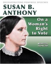 Susan B. Anthony: On A Woman