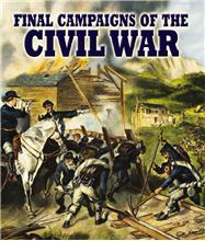 Final Campaigns of the Civil War - HC