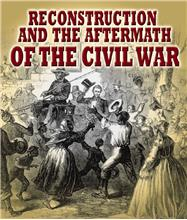 Reconstruction and the Aftermath of the Civil War - HC
