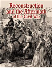 Reconstruction and the Aftermath of the Civil War - PB
