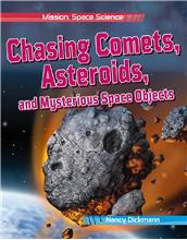 Chasing Comets, Asteroids, and Mysterious Space Objects - HC
