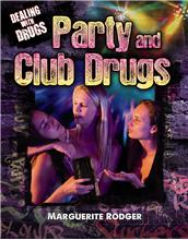 Party and Club Drugs - HC