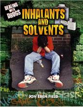 Inhalants and Solvents - PB