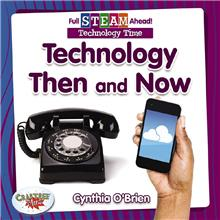 Technology Then and Now - HC