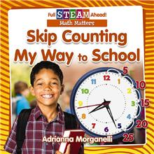 Skip Counting My Way to School - PB