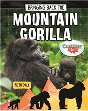 Bringing Back the Mountain Gorilla - HC