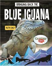 Bringing Back the Blue Iguana - HC