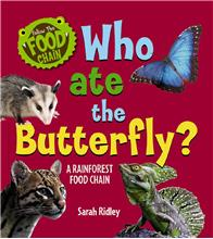 Who Ate the Butterfly? A Rainforest Food Chain - HC