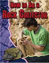 How to be a Rock Collector - HC
